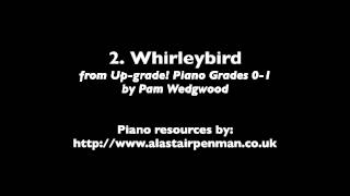 2. Whirleybird from Up-Grade! Piano Grades 0-1 by Pam Wedgwood