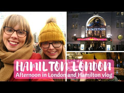 Watching Hamilton London and Christmas in the city