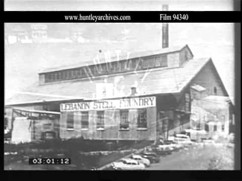 Lebanon Steel Foundry, Pennsylvania.  Archive film 94340