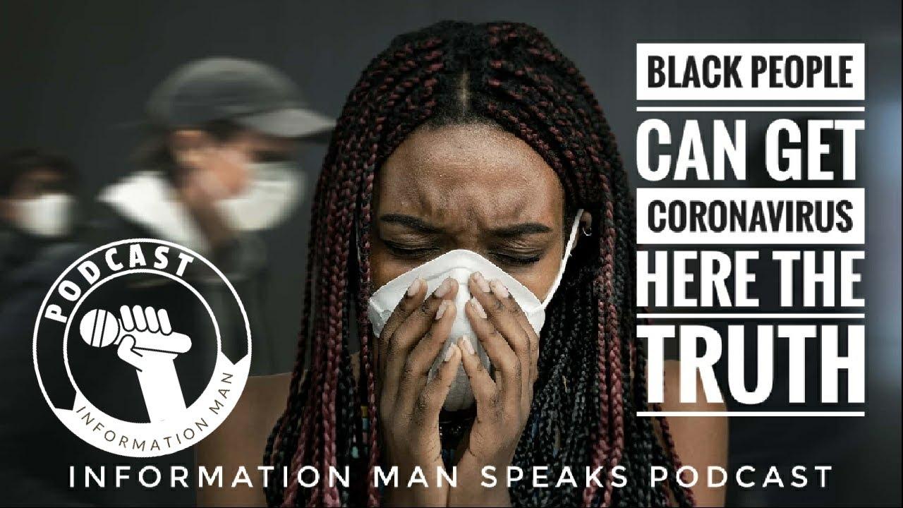 Black People Can Get Coronavirus