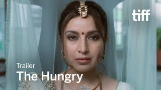 THE HUNGRY Trailer   TIFF 2017
