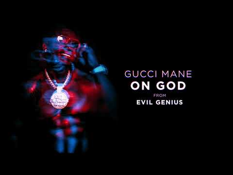 "Gucci Mane – ""On God"""