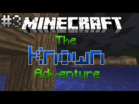 Minecraft: The Known Adventure Episode 3 - DIAMOND MINING (and emeralds)