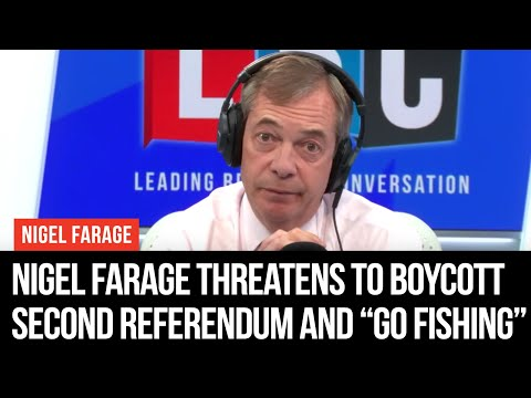 """Nigel Farage Threatens To Boycott Second Referendum And """"Go Fishing For A Month"""""""