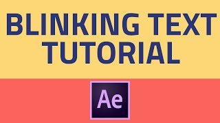 After Effects Text Blink Tutorial