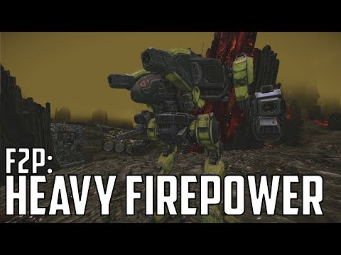 MWO: F2P - Ep 69 'Heavy Firepower'