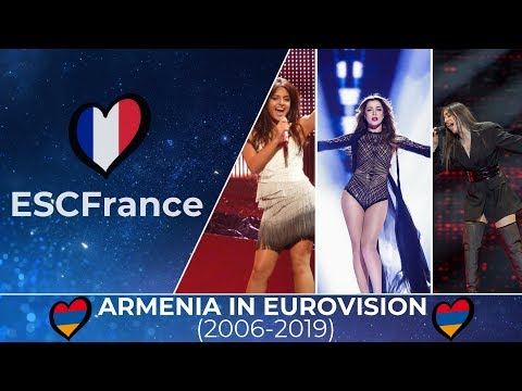 Armenia In Eurovision | All Entries (2006-2019)