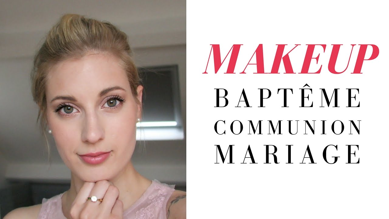 Souvent Maquillage baptême, communion, mariage ! - YouTube SN65