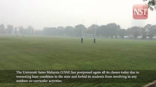 Haze: USM postpones classes again