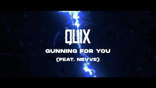Play Gunning For You (feat. Nevve)