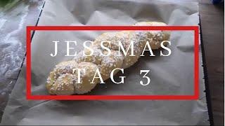 JessMas Tag 3 | VLOGMAS | Hefezopf backen | der Ofen ist kaputt |