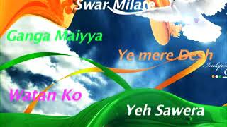 Independence day New patriotic songs nice for latest Super hits music