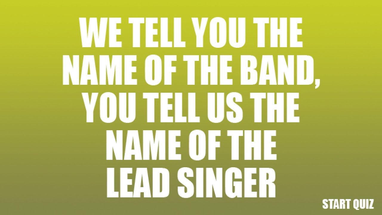 Quiz about lead singers in bands