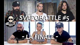 SVAPO BATTLE #5 - SECONDA PUNTATA - LA FINALE