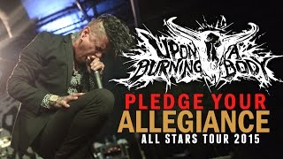"Upon A Burning Body - ""Pledge Your Allegiance"" LIVE! All Stars Tour 2015"