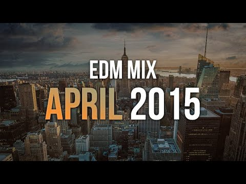 EDM Mix April 2015 | Rave Nation
