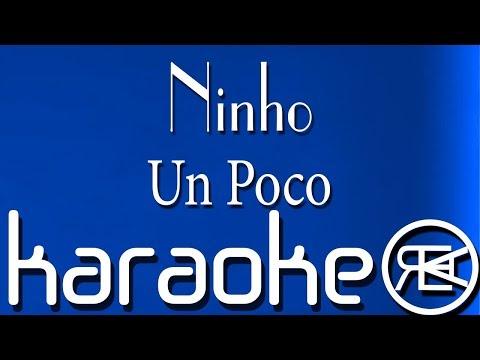 Ninho - Un Poco | Karaoké Lyrics