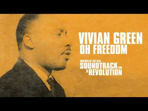 "Vivian Green ""Oh Freedom"" (From Soundtrack for a Revolution)"