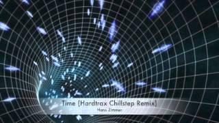 Hans Zimmer - Time (Hardtrax Chillstep Remix)
