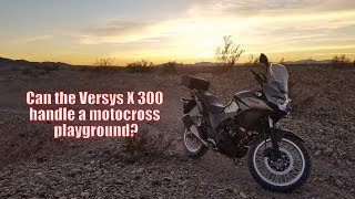Can the Versys X 300 handle a Motocross Playground?