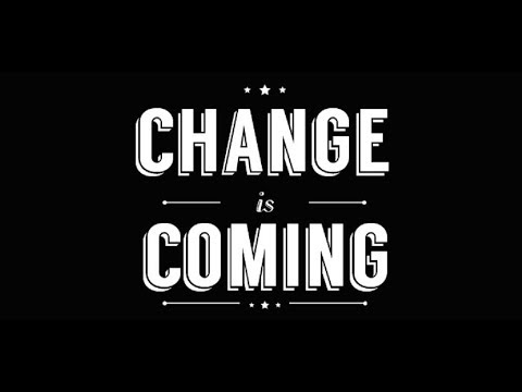 CHANGE IS COMING AND WHAT A WAY? + DIVINE INTEL -YOUTUBE COPY