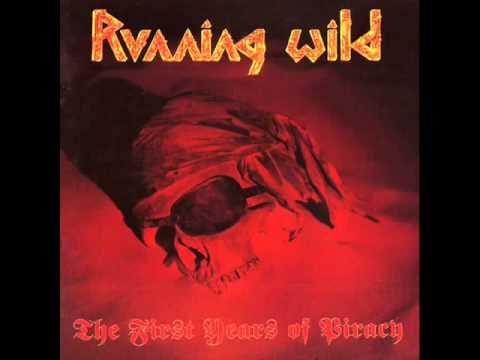 Running Wild  - The First Years Of Piracy  -  Album