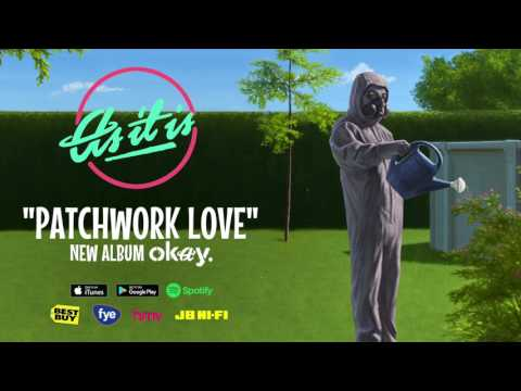 As It Is - Patchwork Love (Stream)