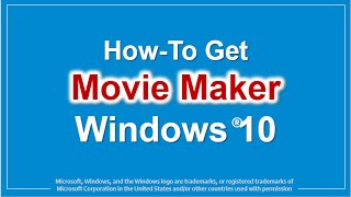 How to Get Movie Maker in Windows 10