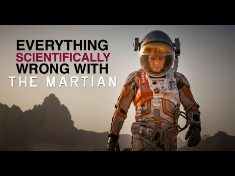 Everything Scientifically Wrong with 'The Martian' film.