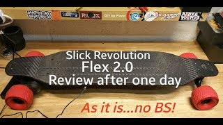 Flex 2.0 carbon skateboard by Slick Revolution after one day review
