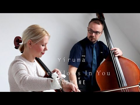 Yiruma - River Flows In You - Cover Cello and Double Bass - OldWine