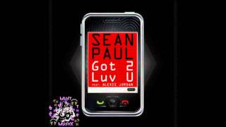 Download Sean Paul ft. Alexis Jordan - Got 2 Luv U ( Original Version ) MP3 song and Music Video