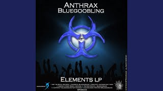 Provided to YouTube by Believe SAS Get the Bitch · Anthrax Elements...