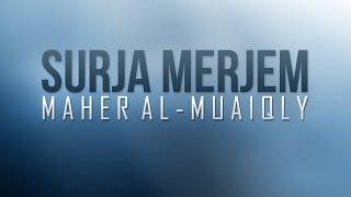 Surja Merjem - Maher Al-Muaiqly