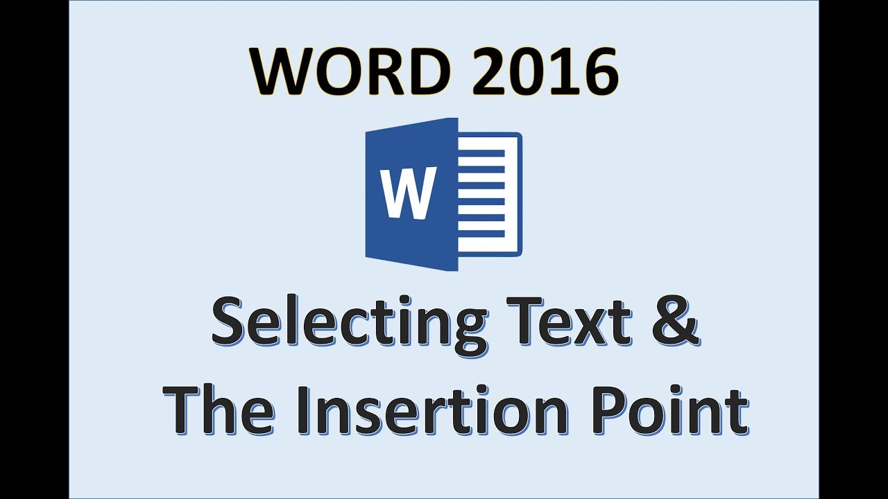 Word 2016 - Insertion Point - How To Select Text, Show and Hide Paragraph  Markers, Typing Shortcuts