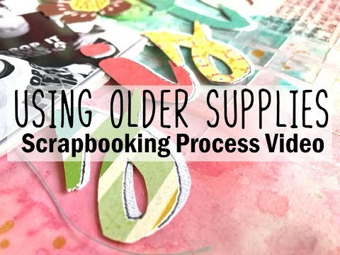 Using Older Supplies Scrapbooking Process #14  / Happy Sisters