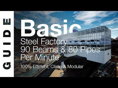 Basic Steel Factory - 90 Beams & 80 Pipes / Minute [SATISFACTORY GUIDE]