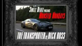 Rick Ross ♬ Transporter Feat. Swizz Beatz