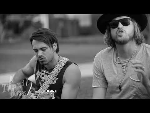 A Thousand Horses - Preachin' to the Choir (acoustic)