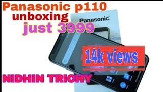 Panasonic p110 unboxing || NIDHIN TRICHY