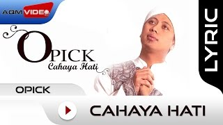 Opick - Cahaya Hati | Official Lyric Video
