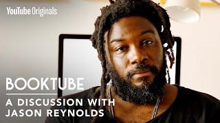Jason Reynolds: Honesty, Joy, And Anti-Racism | BookTube