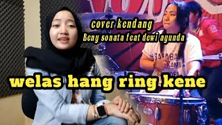 Welas hang r1ing kene.. cover kendang (Beny serizawa) voc. dewi ayunda