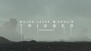Major Lazer & Khalid - Trigger (Official Music Video)