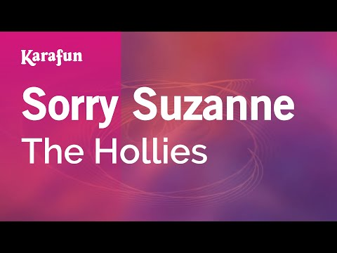 Karaoke Sorry Suzanne - The Hollies *