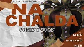 NA CHALDA | GURTAJ | LATEST PUNJABI SONG | SHEOKANDMUSIC