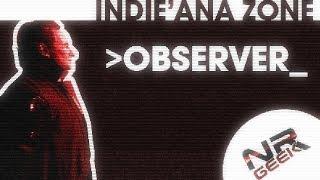 Observer_ - Indie