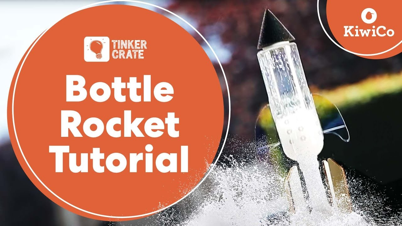 Build A Bottle Rocket Tinker Crate Project Instructions Youtube