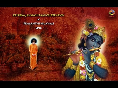 Krishna Janmashtami Celebrations at Prasanthi Nilayam - 25 August 2016