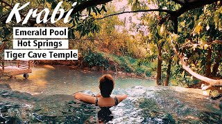 Krabi - Hot Springs + Emerald Pool + Tiger Cave Temple Tour | Complete Guide